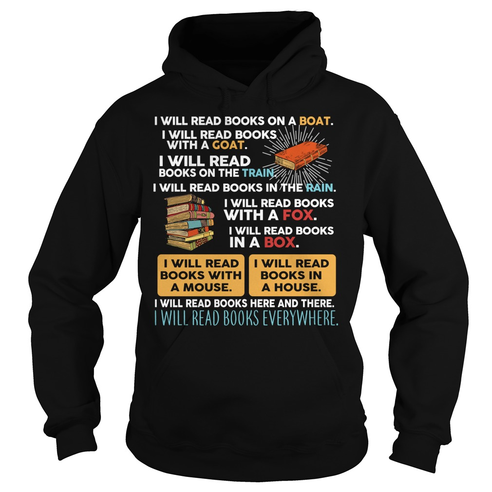 I will read books on a boat I will read books with a goat Hoodie