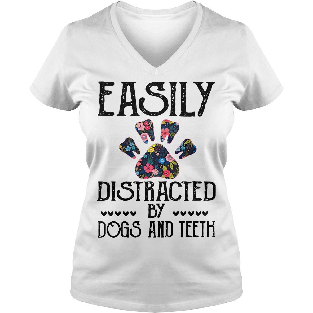 Easily distracted by dogs and teeth V-neck T-shirt