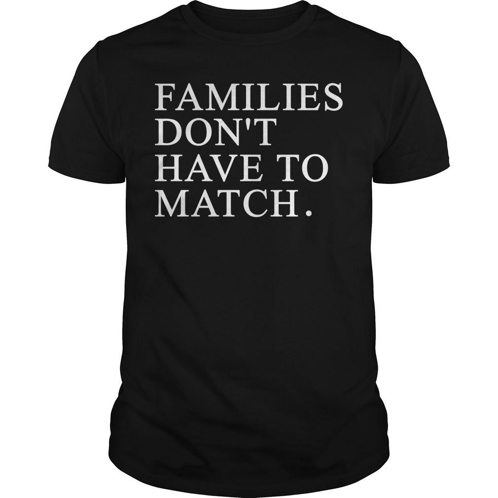 Families don't have to match shirt