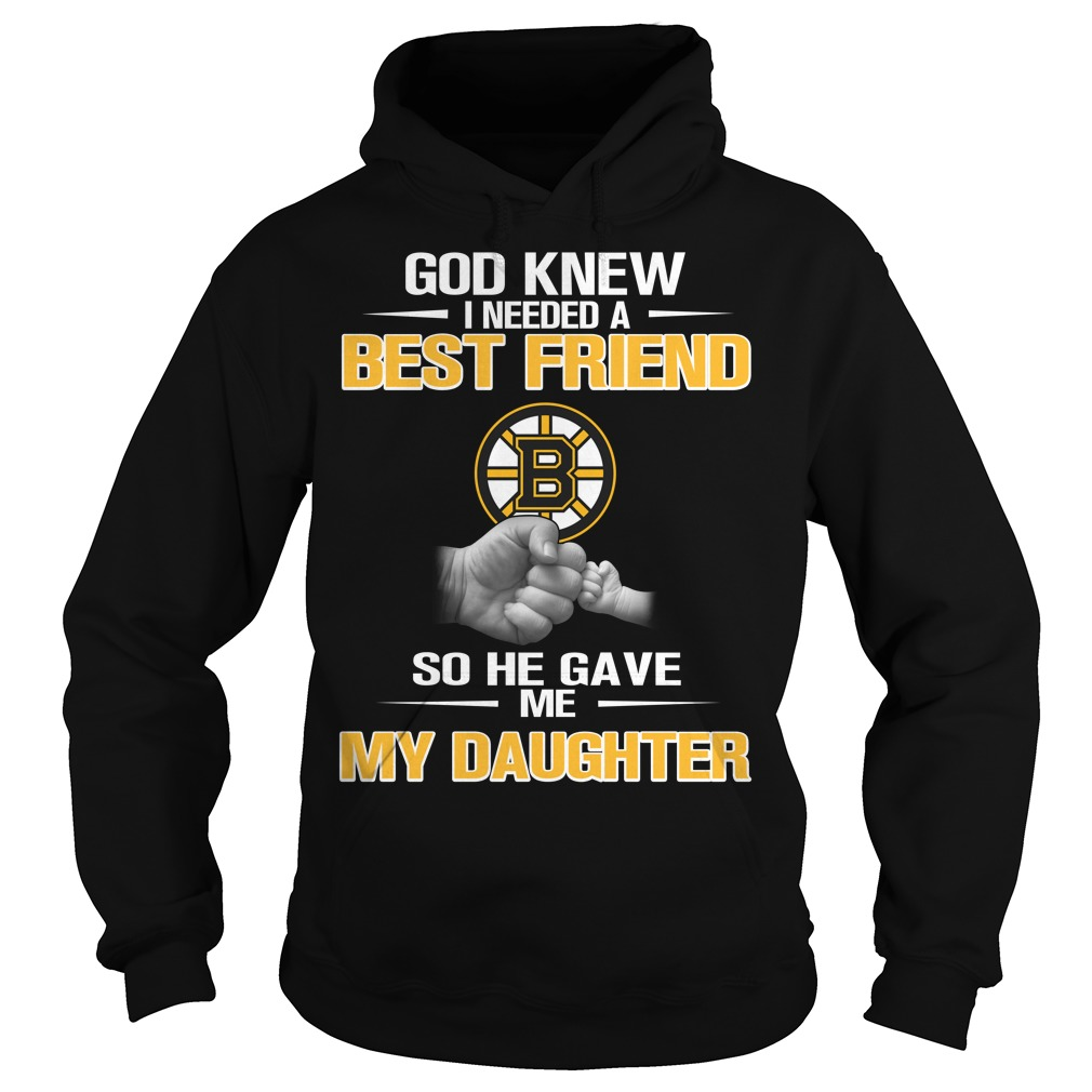 God knew I needed a best friend so he gave me my daughter Hoodie