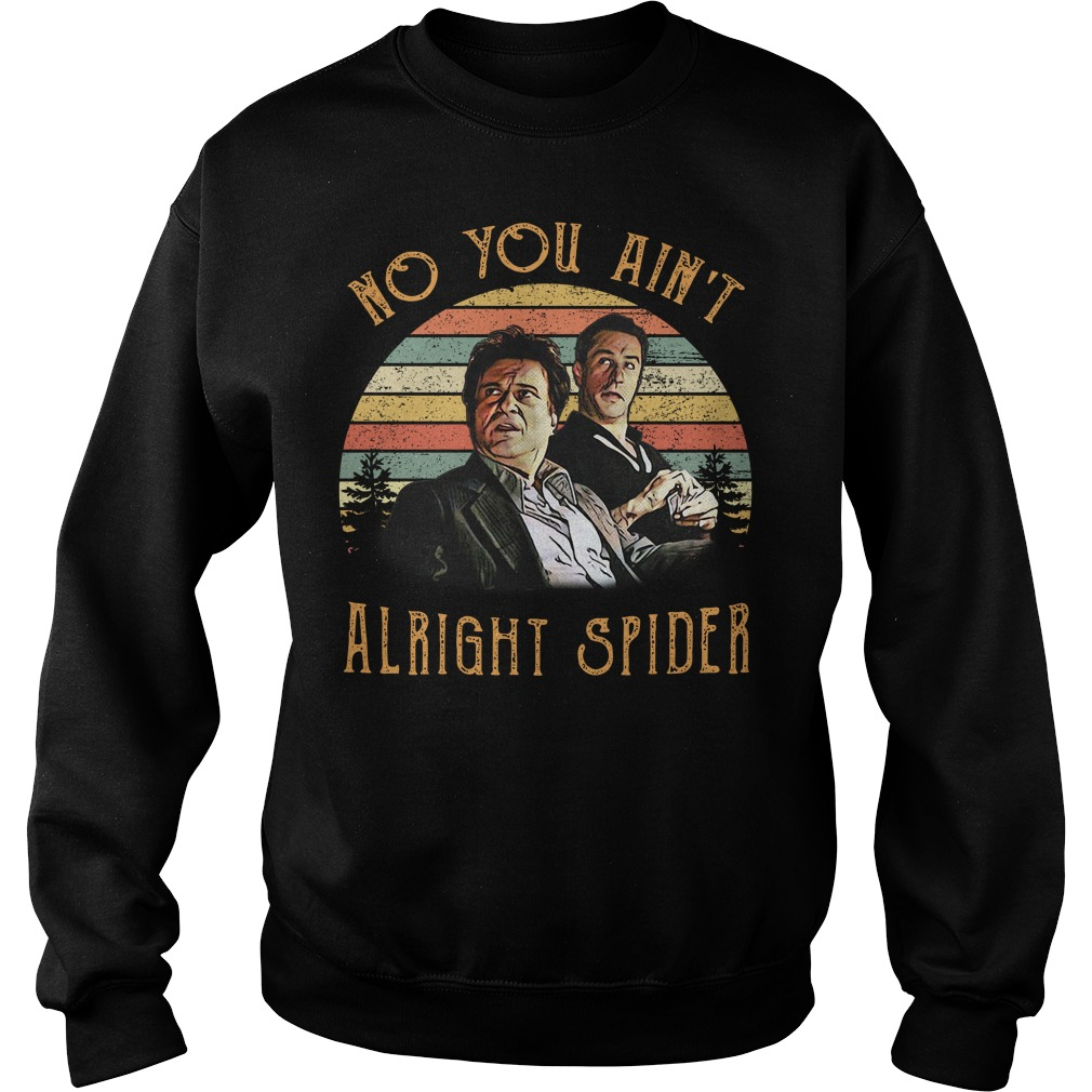 Goodfellas Tommy DeVito Jimmy ain't alright spider vintage Sweater