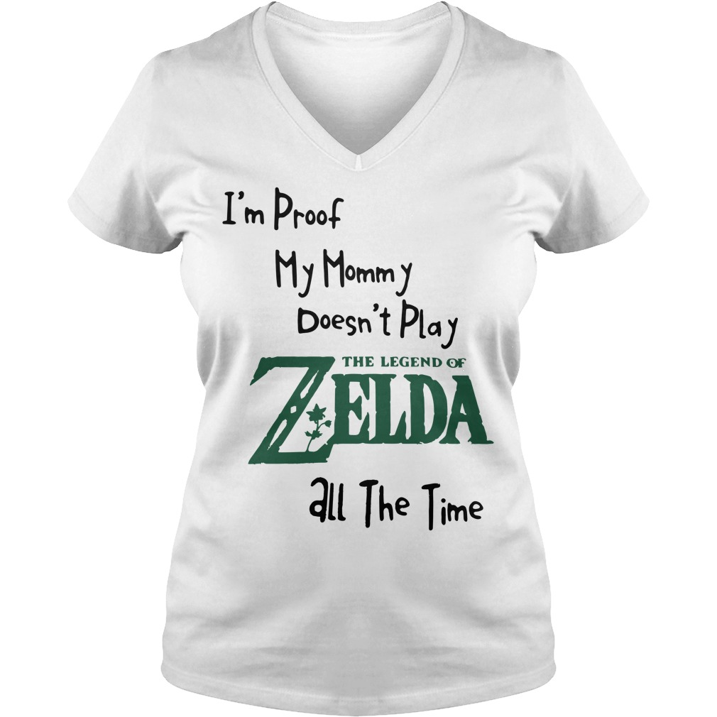 I'm proof my mommy doesn't play the legend of Zelda all the time V-neck T-shirt