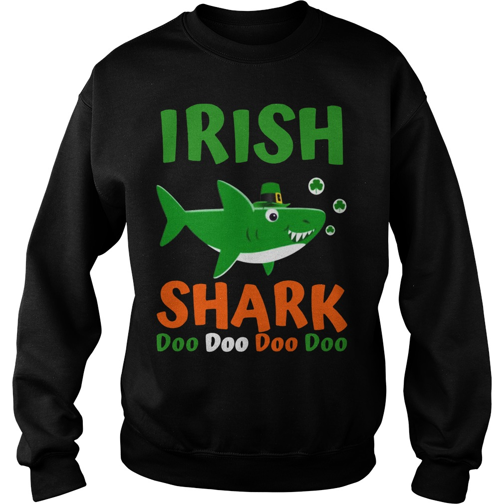 Irish shark doo doo doo doo Sweater