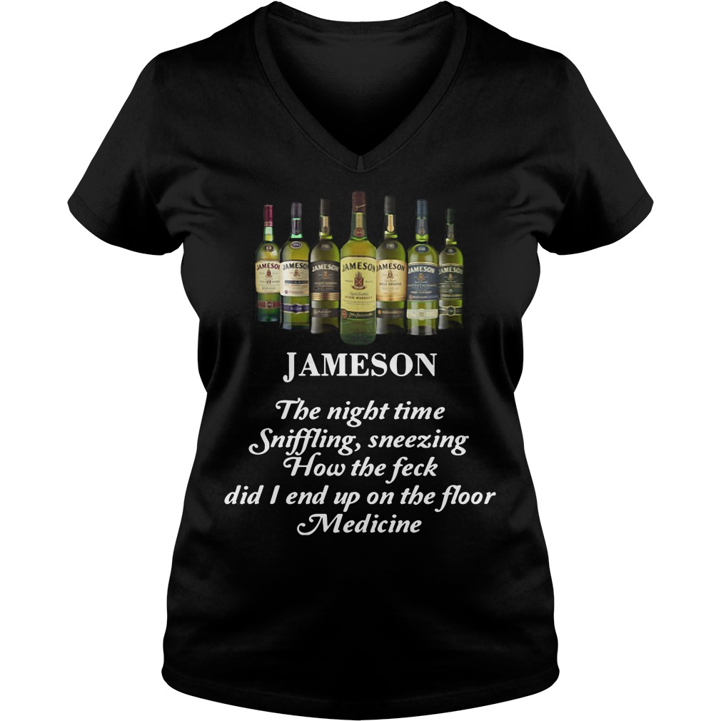 Jameson the night time sniffling sneezing how the feck did I end up on the floor medicine V-neck T-shirt
