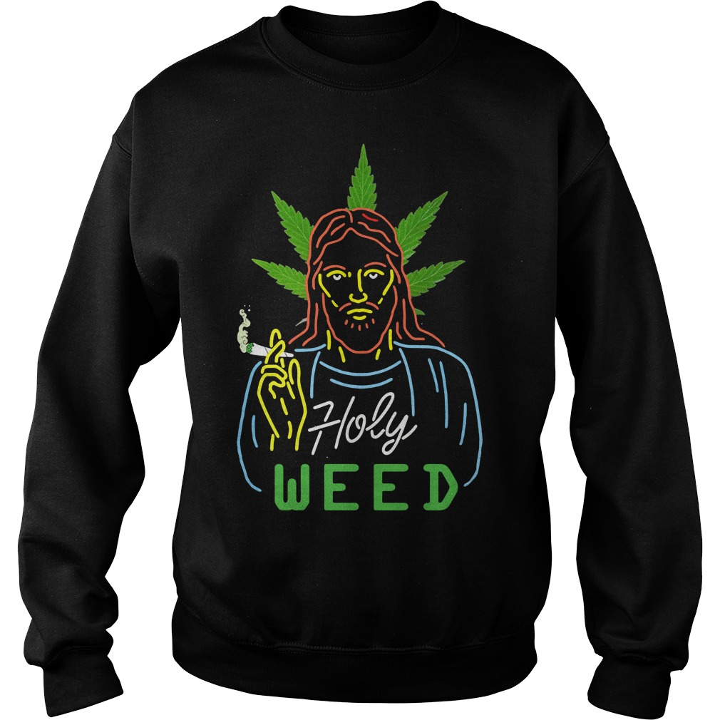 Jesus holy weed sweater