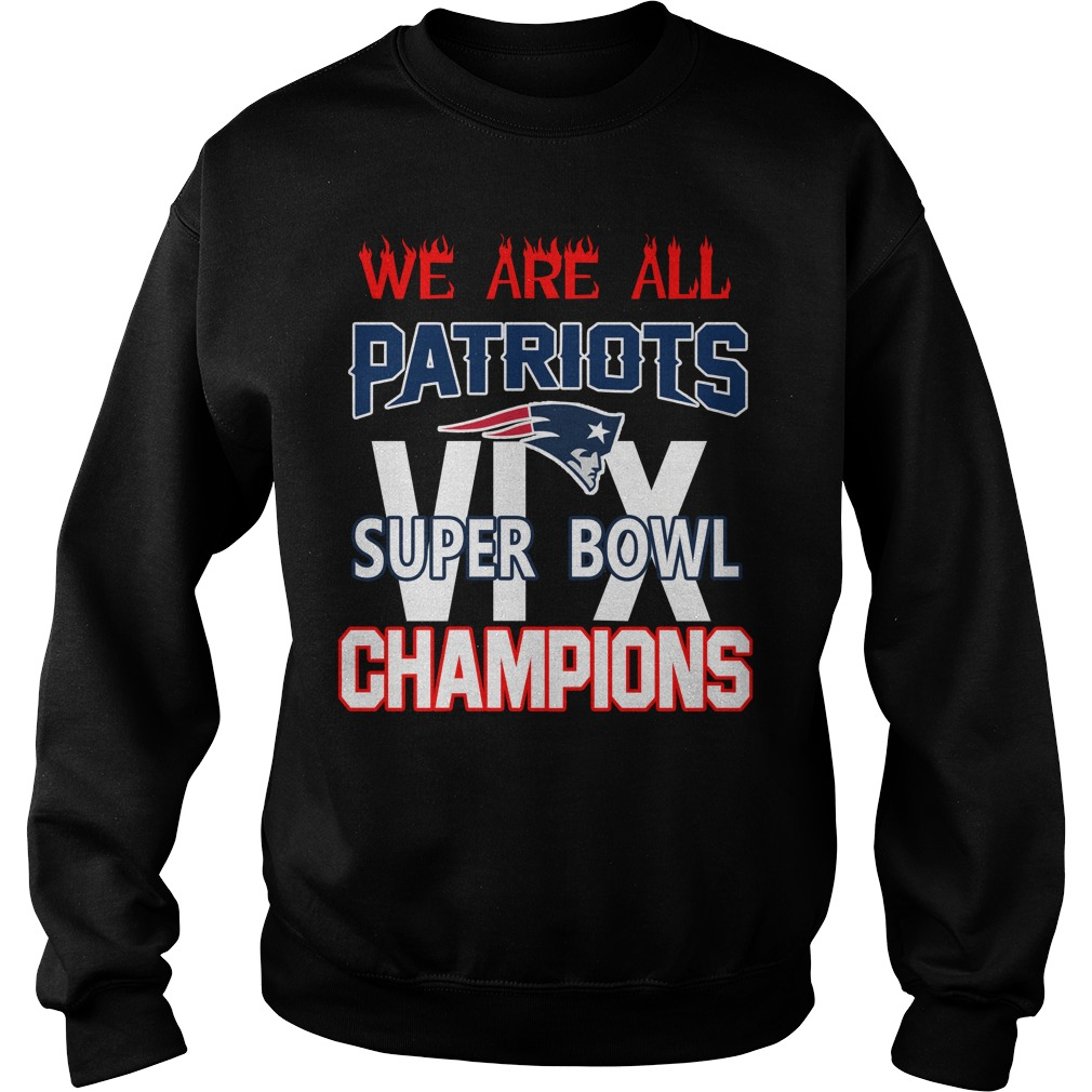 We are all Patriots 6x Super Bowl champions sweater