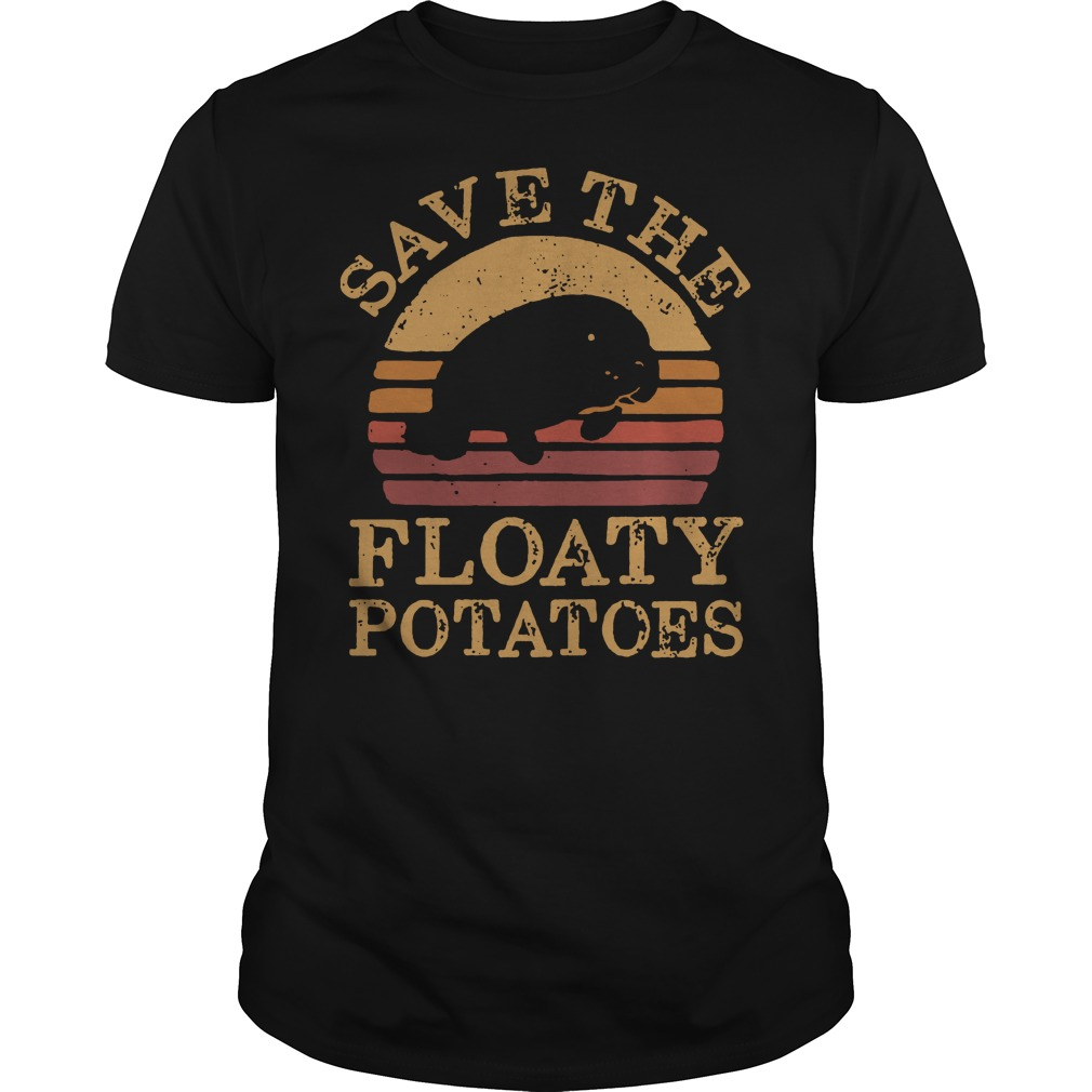 Save the Floaty potatoes vintage shirt