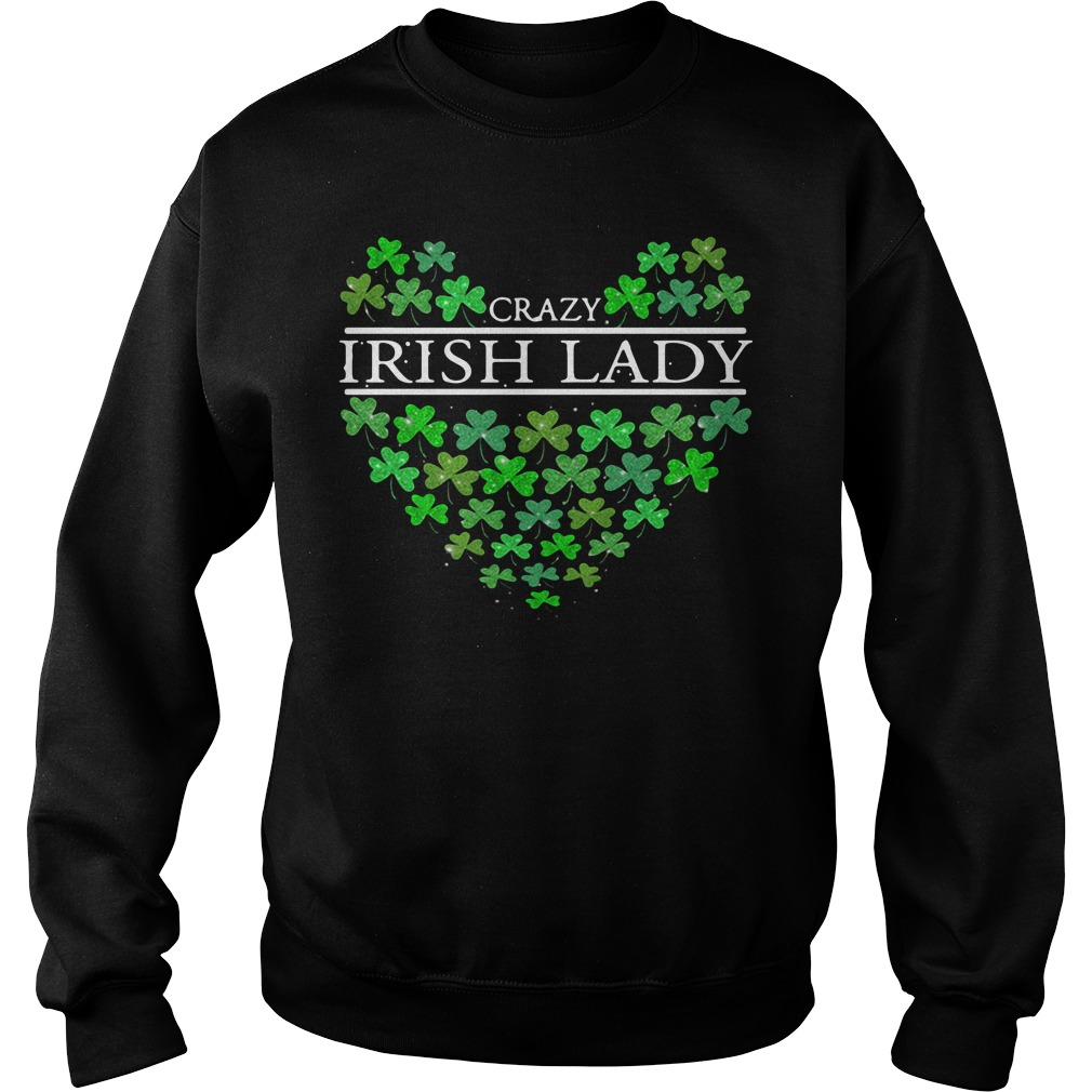 St Patrick's day Crazy Irish Lady heart Sweater
