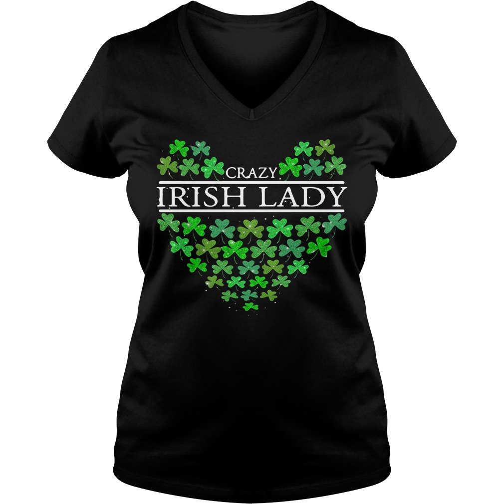 St Patrick's day Crazy Irish Lady heart V-neck T-shirt