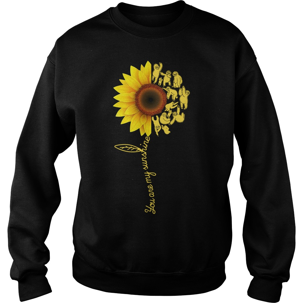 Sunflower you are my sunshine sloth Sweater