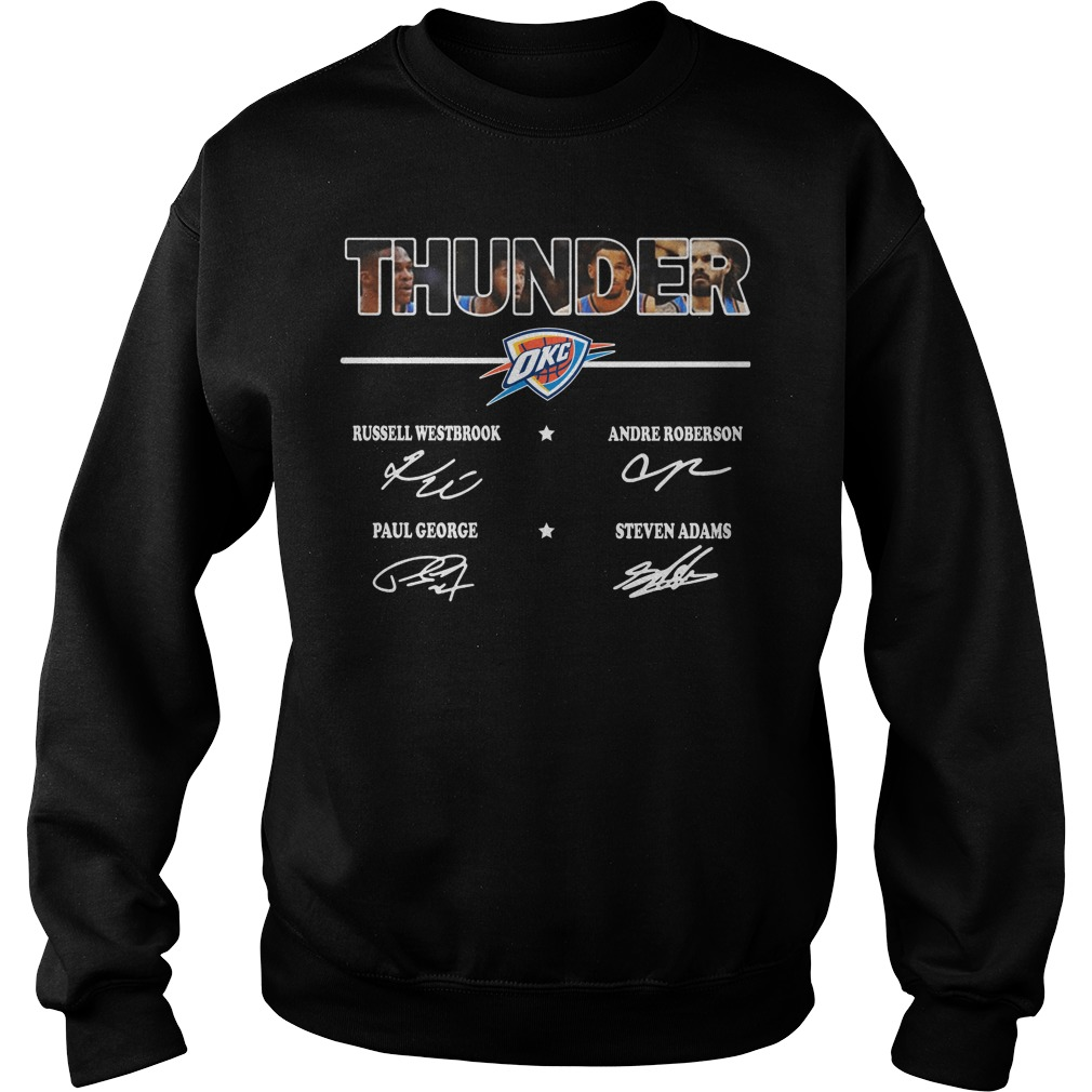 Thunder Russell Westbrook Andre Roberson Paul George Steven Adams sign Sweater