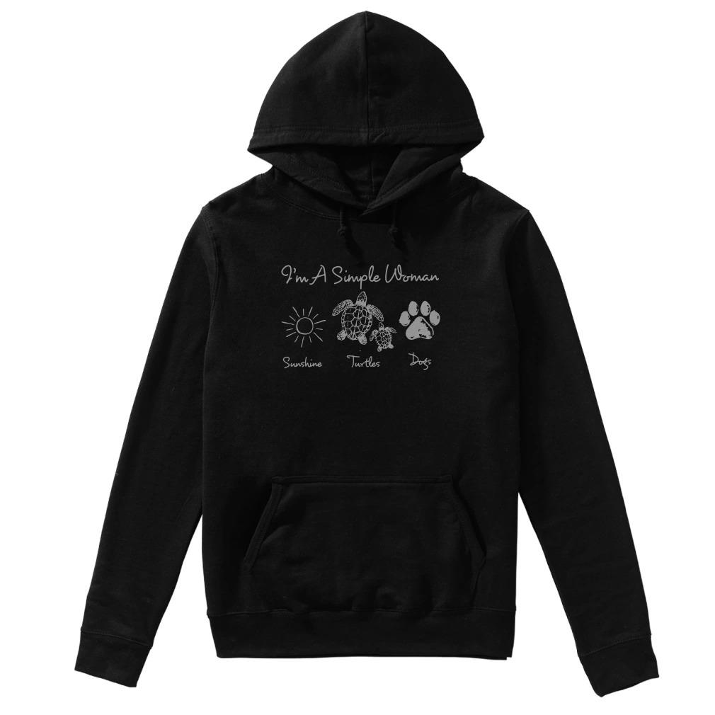 I'm a simple woman like sunshine turtles and dogs Hoodie