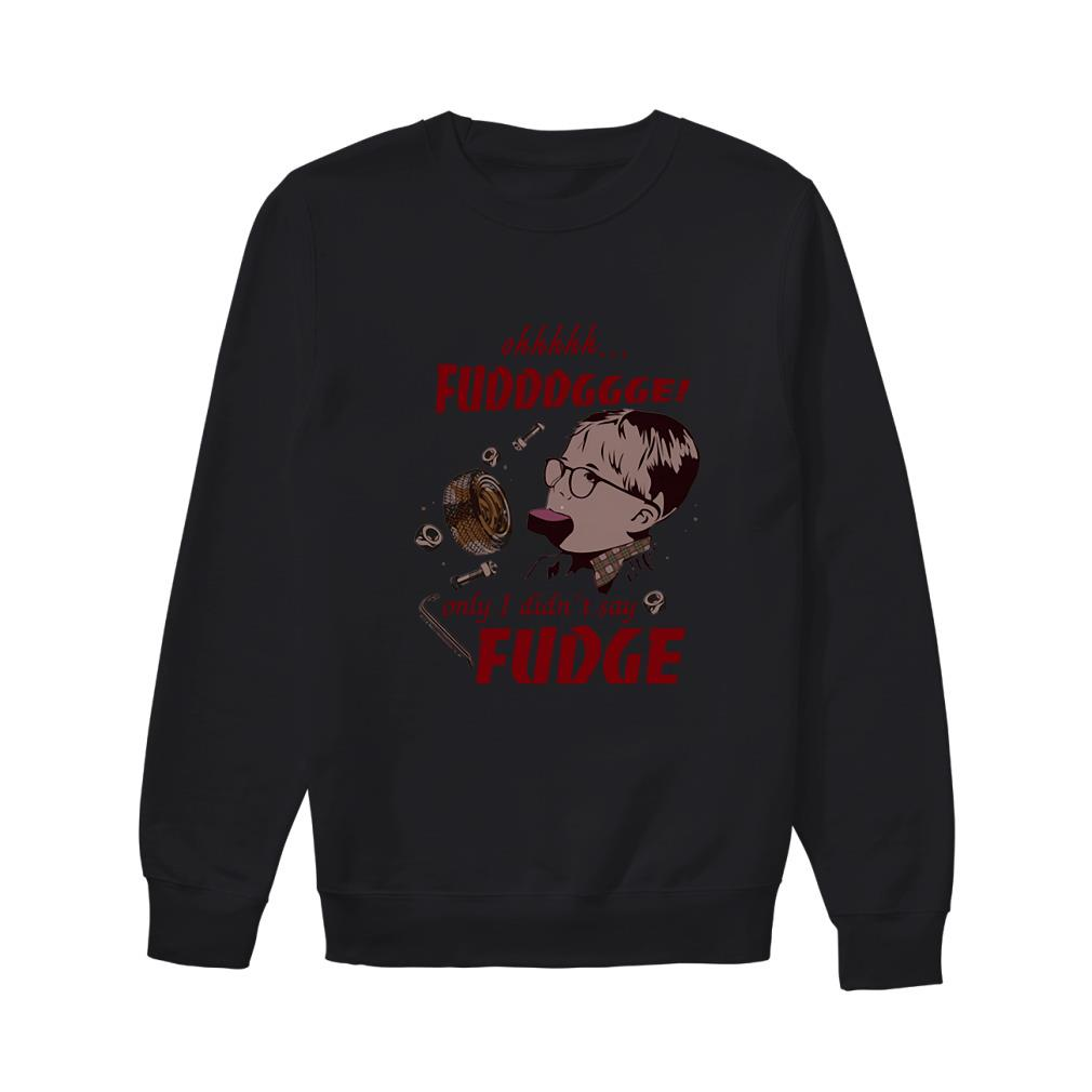 A Christmas Story Ohhhhh fudddggge only I didn't say fudge Sweater
