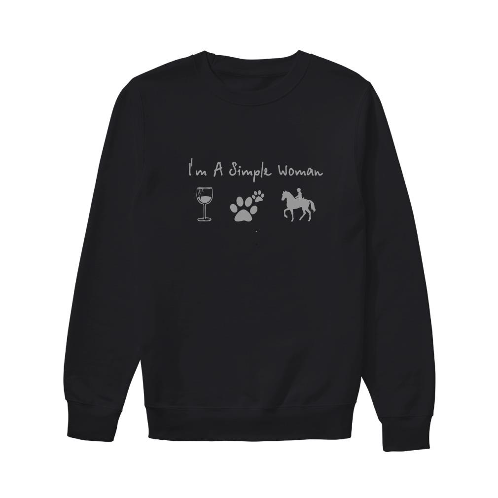 I'm a simple woman like wine paw dog and riding horse Sweater