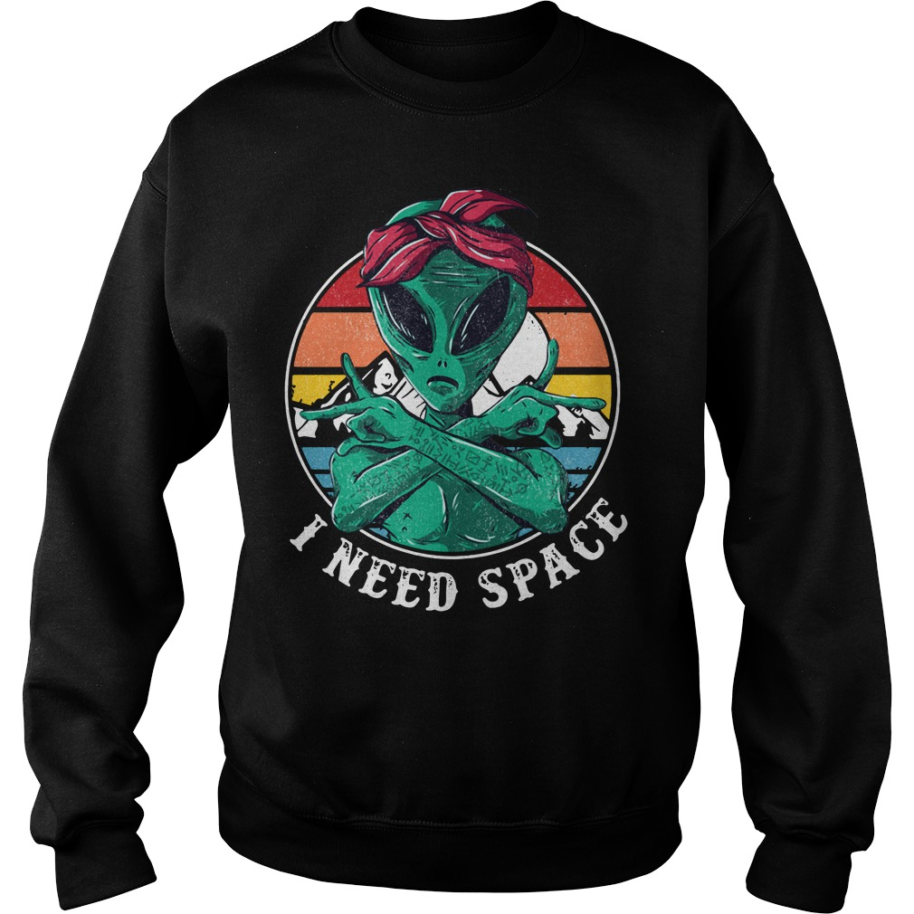 Alien I need space vintage Sweater