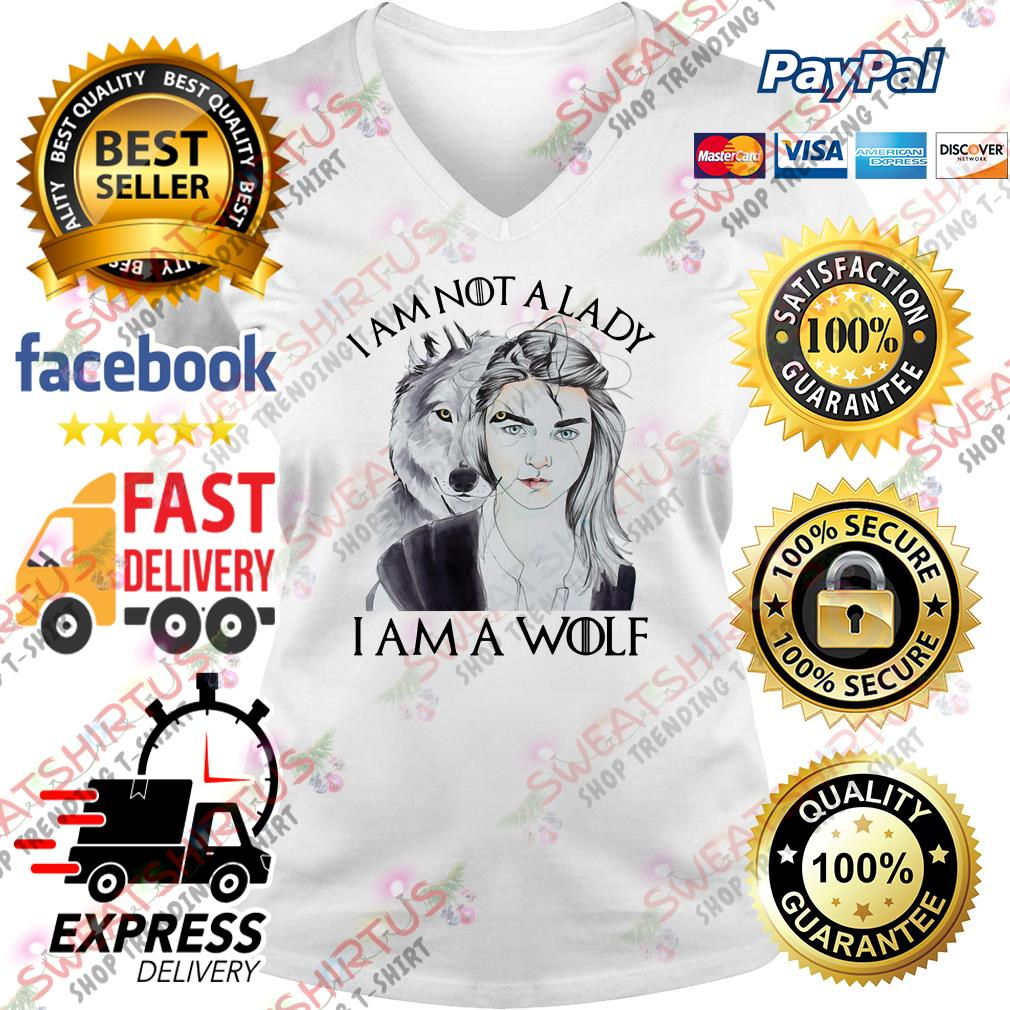 Arya Stark I am not a lady I am a wolf V-neck T-shirt