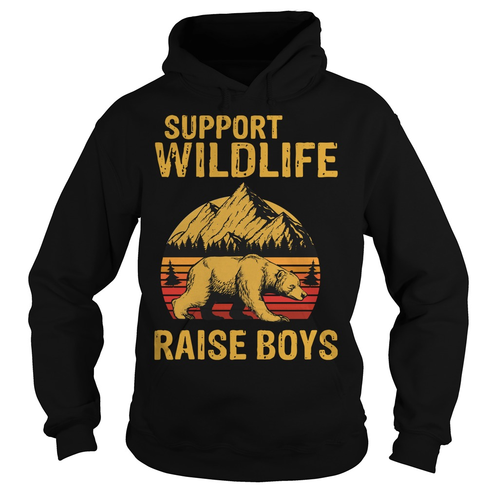 Bear support wildlife raise boys vintage Hoodie