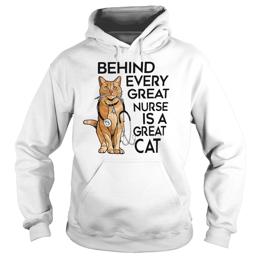 Behind every great nurse is a great cat Hoodie