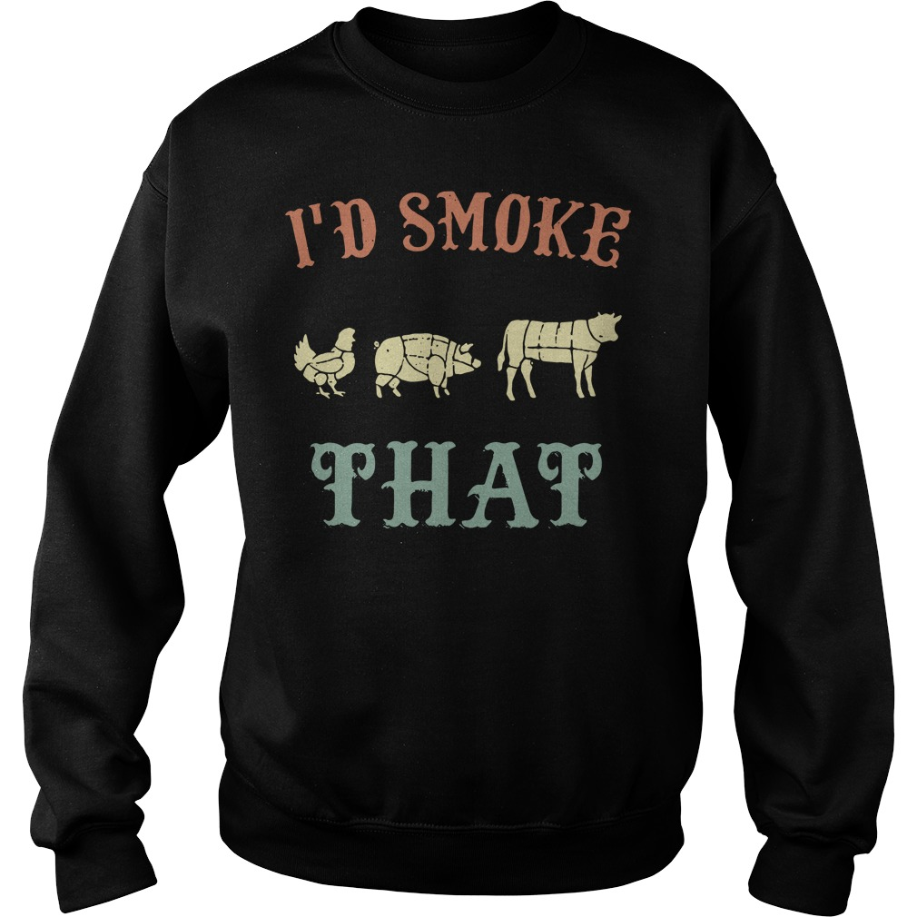 Chicken Pig Cow I'd smoke that Bbq Sweater