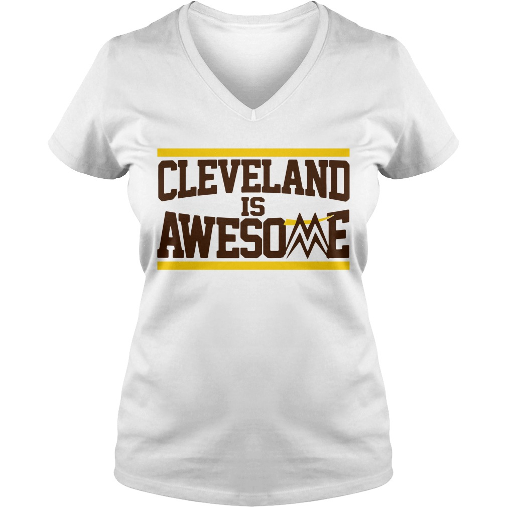 Cleveland is awesome V-neck T-shirt