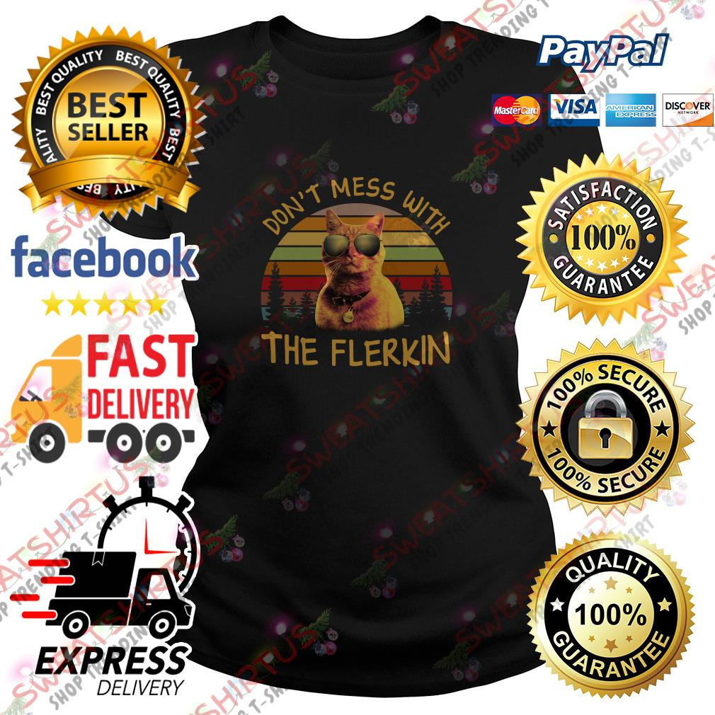 Goose the cat don't mess with the Flerkin vintage Ladies Tee