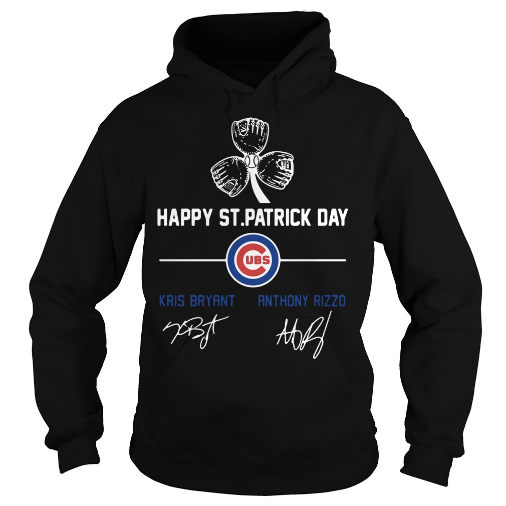 Happy St Patrick's day Chicago Cubs Kris Bryant Anthony Rizzo Hoodie