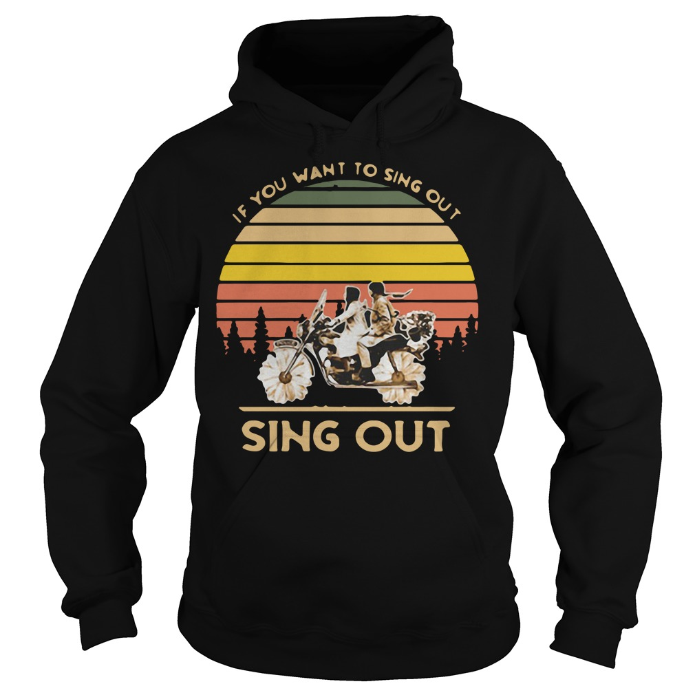Harold and Maude if you want to sing out sing out vintage Hoodie
