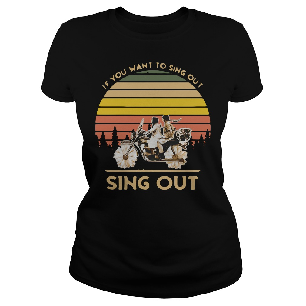 Harold and Maude if you want to sing out sing out vintage Ladies Tee