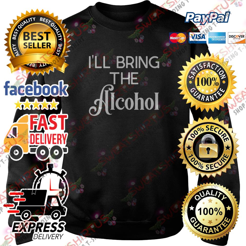 I'll bring the alcohol Sweater