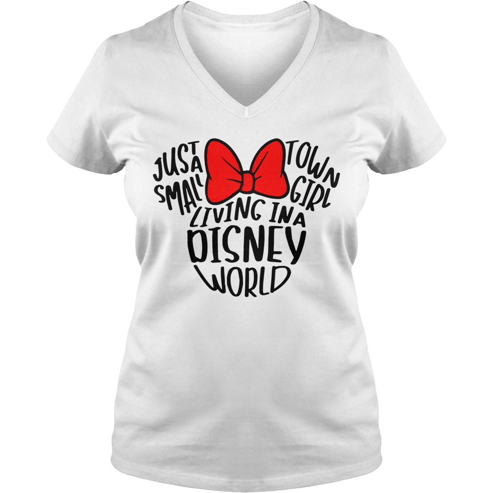 Minnie just a small town girl living in a Disney world V-neck T-shirt