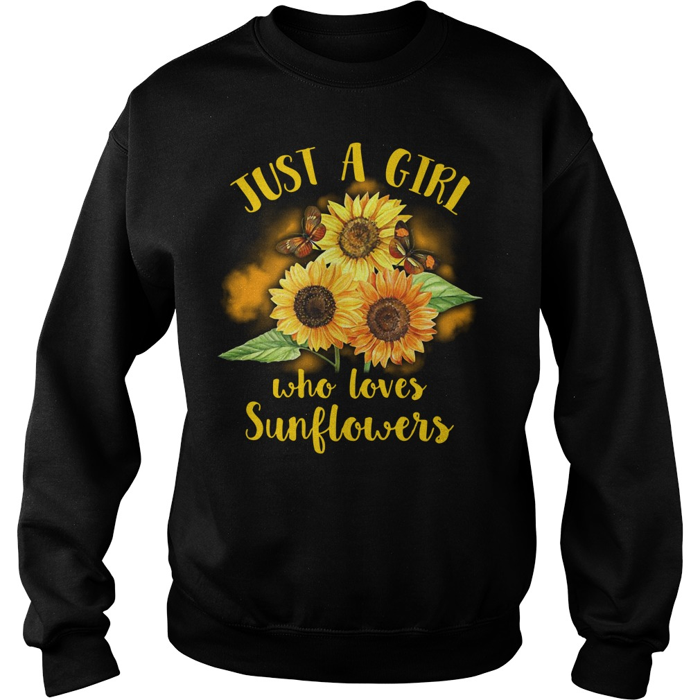 Official Just a girl who loves sunflowers Sweater