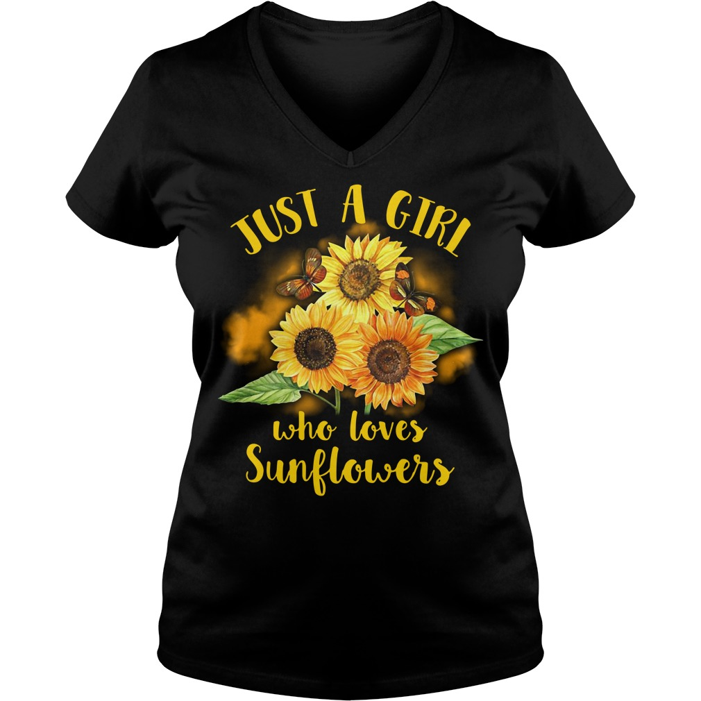 Official Just a girl who loves sunflowers V-neck T-shirt