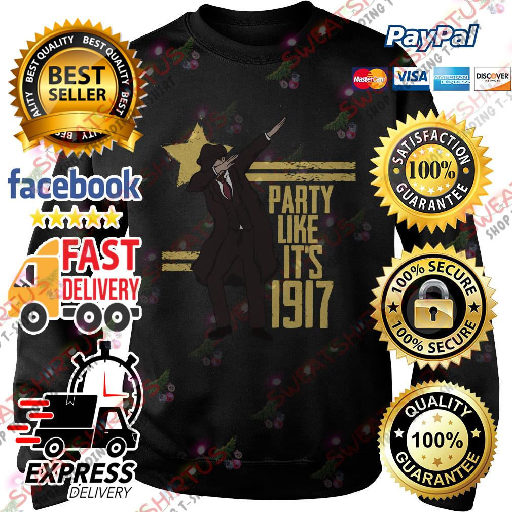Party like it's 1917 Sweater