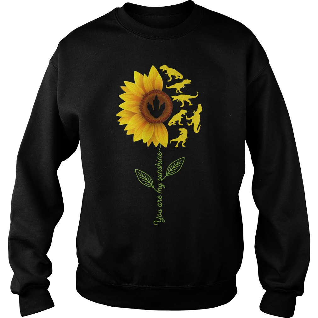 Sunflower T-Rex you are my sunshine Sweater