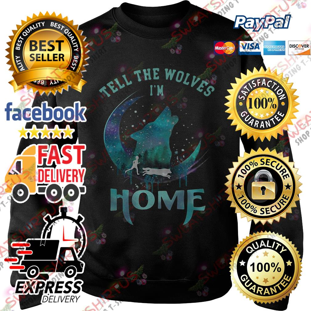 Tell the Wolves I'm home Sweater