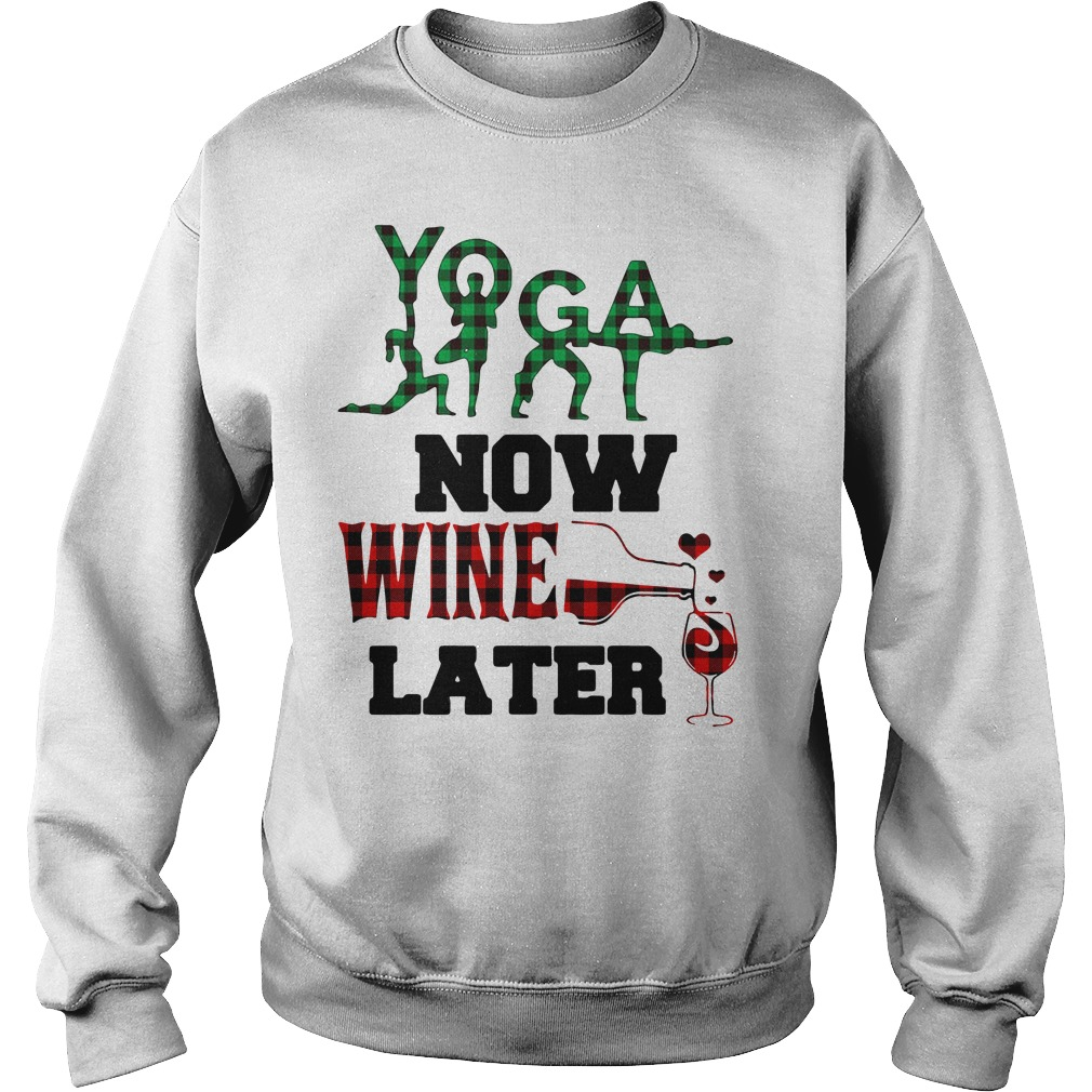 Yoga now wine later Sweater