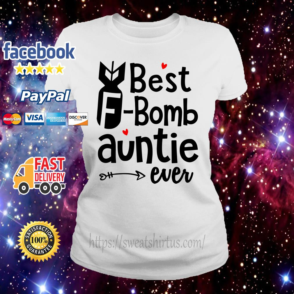 Best F Bomb auntie ever Ladies Tee