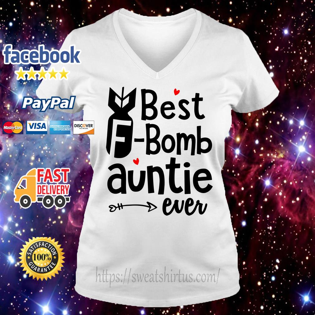Best F Bomb auntie ever V-neck T-shirt