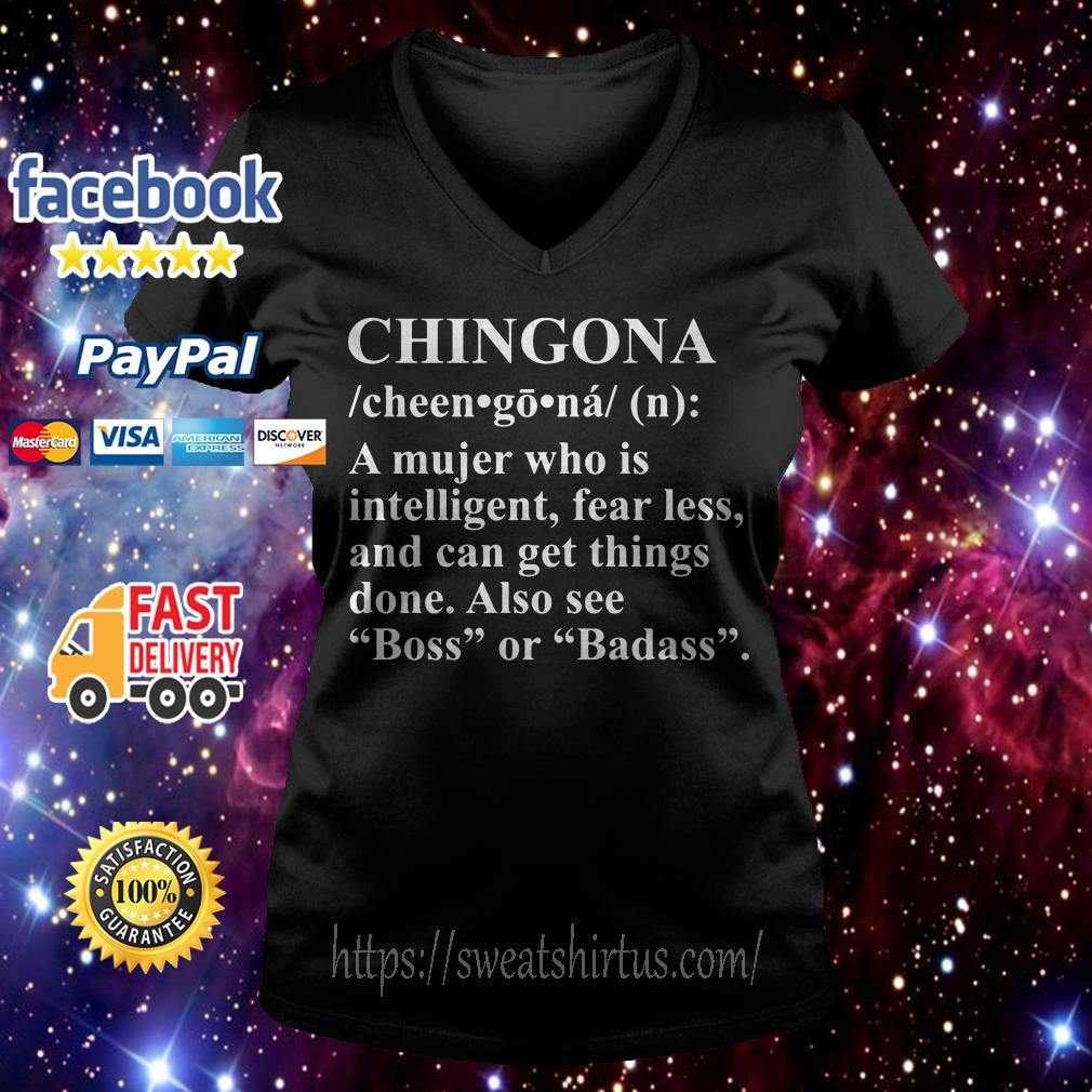Chingona a Mujer who is intelligent fearless V-neck T-shirt