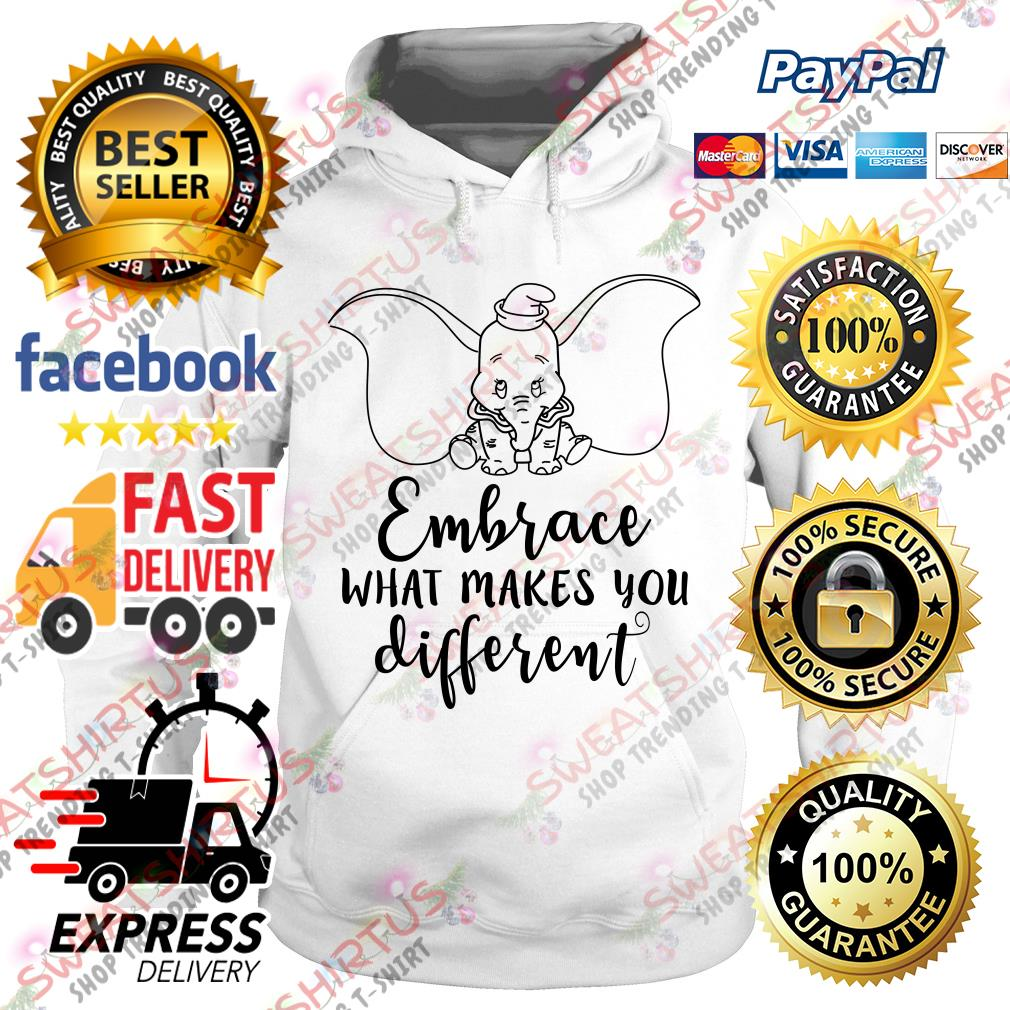 Dumbo embrace what makes you different Hoodie