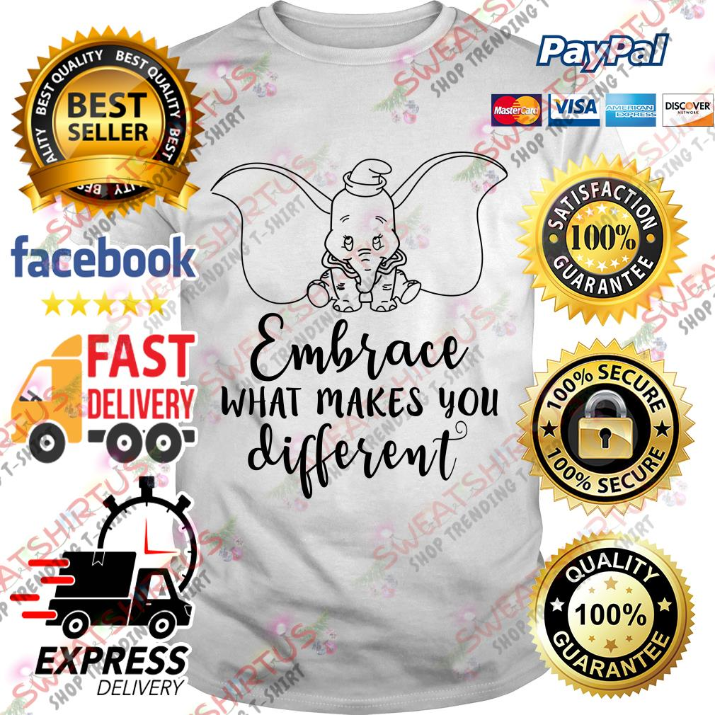 Dumbo embrace what makes you different shirt
