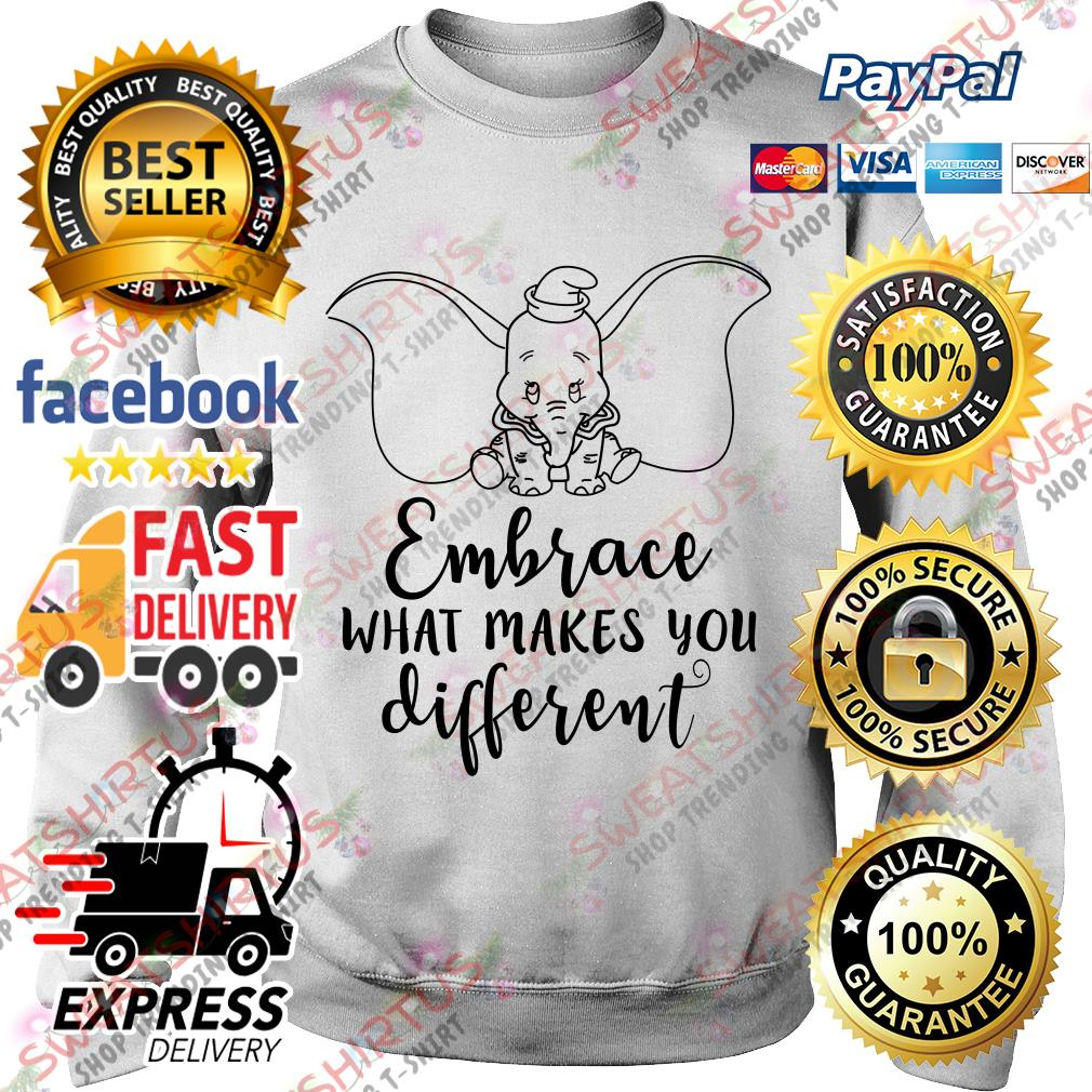 Dumbo embrace what makes you different Sweater