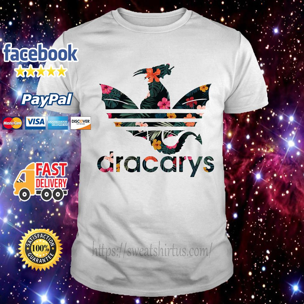 b0c04575 Flower Adidas Game of Thrones Dracarys shirt, hoodie and sweater