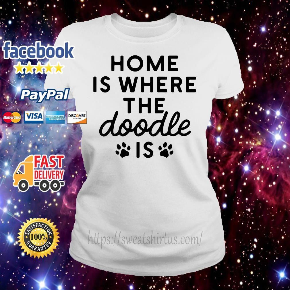 Home is where the Doodle is Ladies Tee