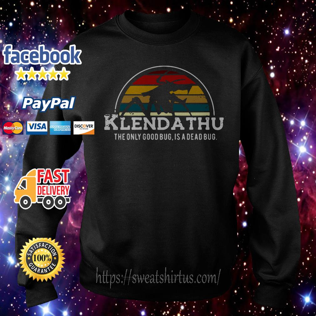 Klendathu the only good bug is a dead bug vintage Sweater