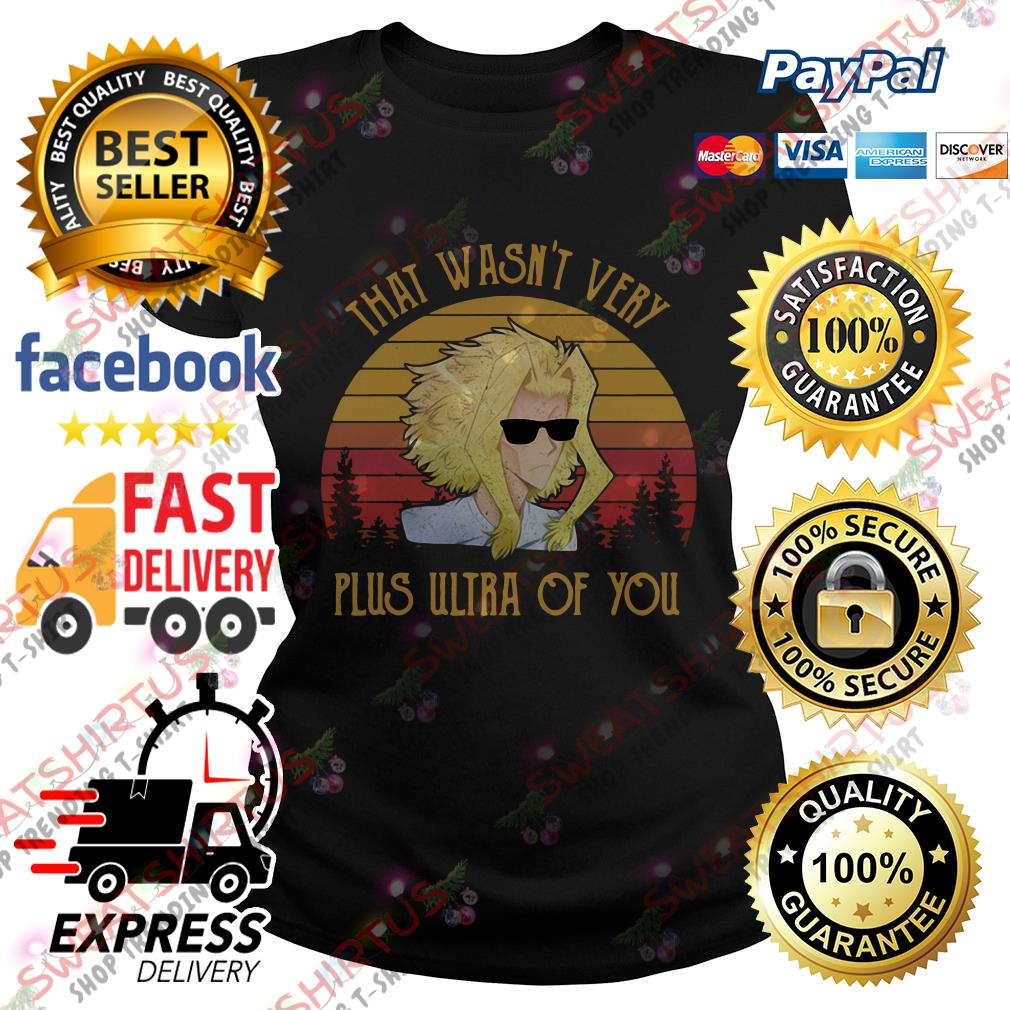 All Might That wasn't very plus ultra of you vintage Ladies Tee