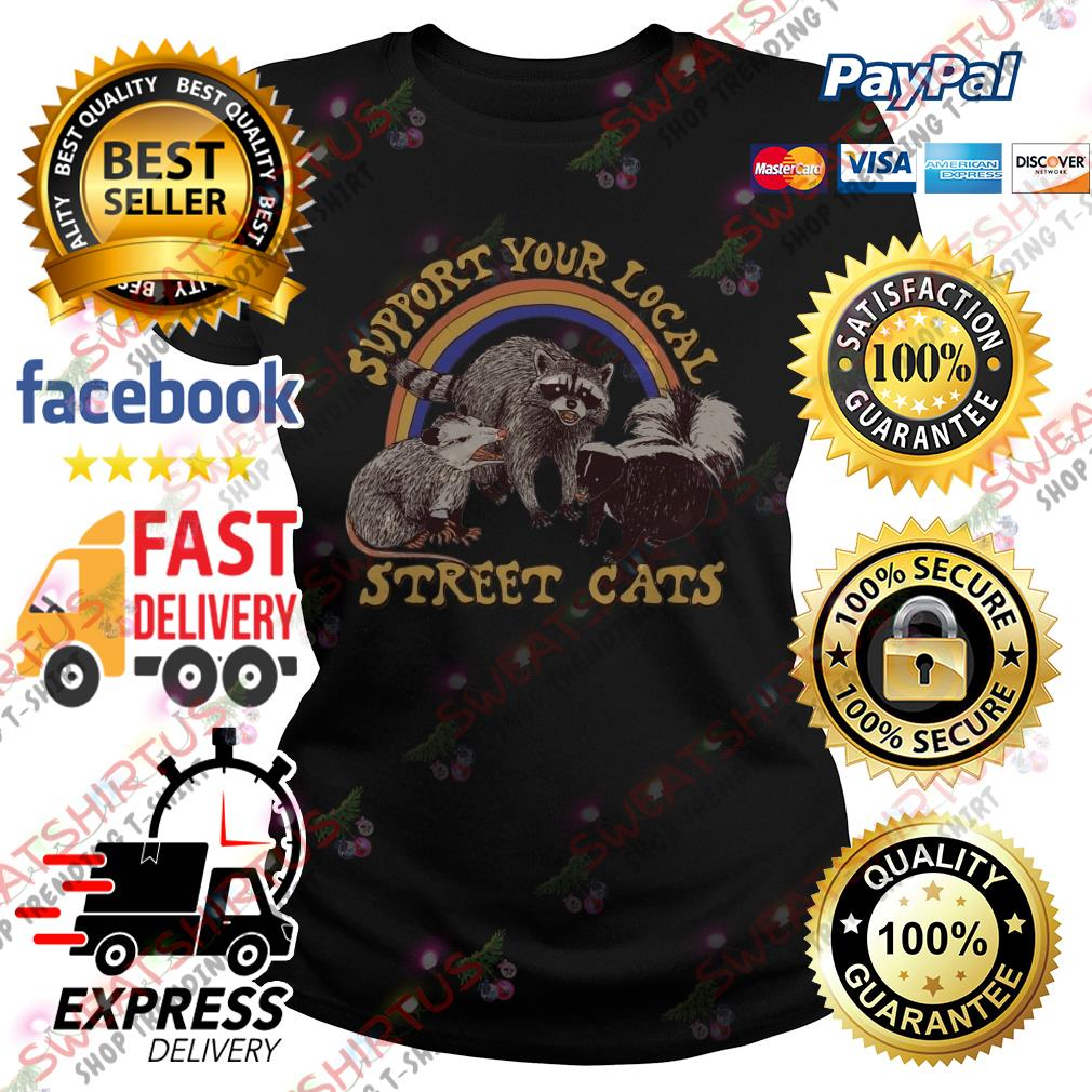 Official support your local street cats Ladies Tee