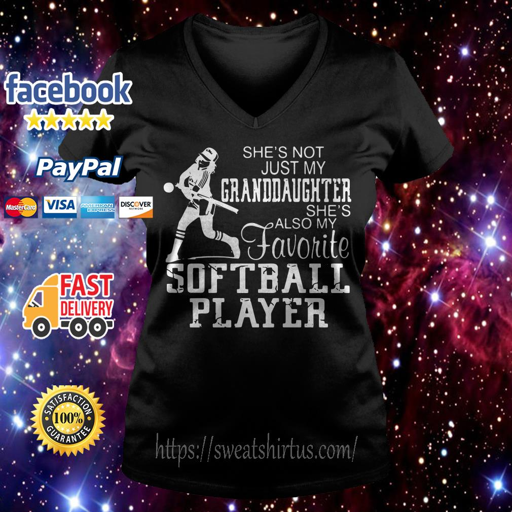 She's not just my granddaughter she's also my favorite softball player V-neck T-shirt