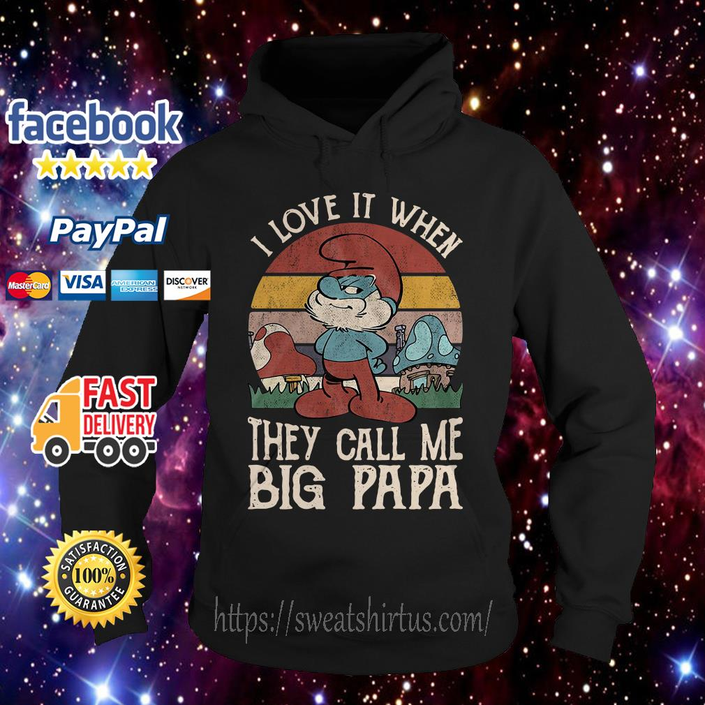 The Smurfs I love it when they call me big papa vintage Hoodie