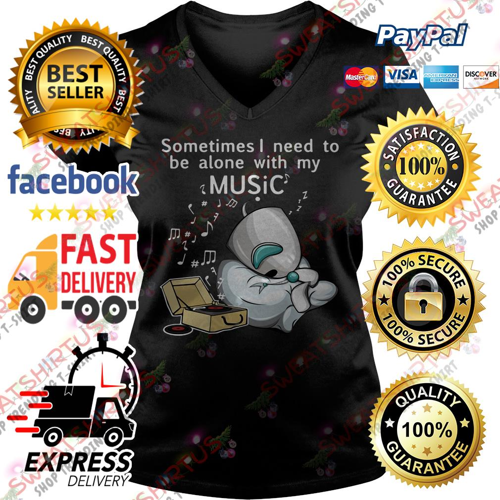 Sometimes I need to be alone with my music V-neck T-shirt